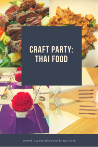 Craft Party : Thai Food